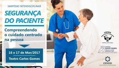 Simpósio Interdisciplinar: SEGURANÇA DO PACIENTE, compreendendo o cuidado centrado na pessoa