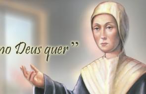 Hoje é dia de Madre Regina Protmann